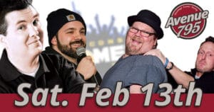 Fond du Lac comedy show 02/13/21 at Avenue 795.